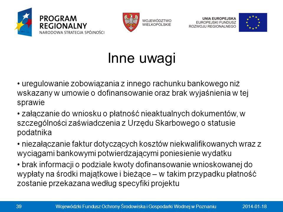 Inne uwagi uregulowanie zobowiązania z innego rachunku bankowego niż wskazany w umowie o dofinansowanie oraz brak wyjaśnienia w tej sprawie załączanie