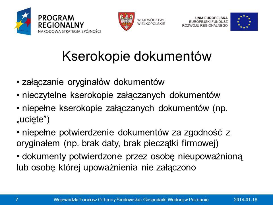 Kserokopie dokumentów załączanie oryginałów dokumentów nieczytelne kserokopie załączanych dokumentów niepełne kserokopie załączanych dokumentów (np. u