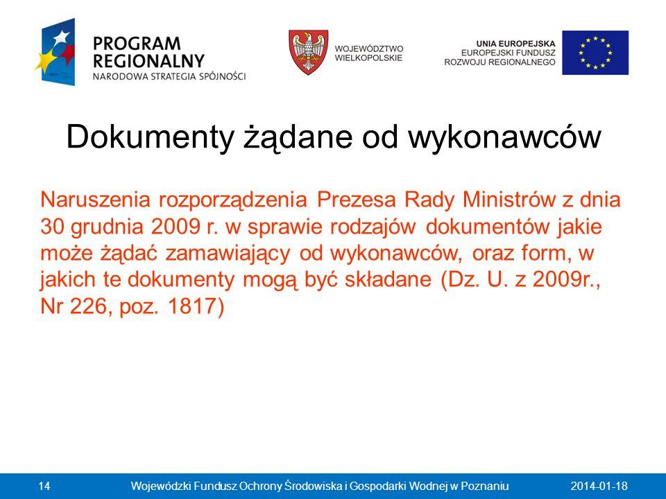 Dokumenty żądane od wykonawców Naruszenia rozporządzenia Prezesa Rady Ministrów z dnia 30 grudnia 2009 r. w sprawie rodzajów dokumentów jakie może żąd