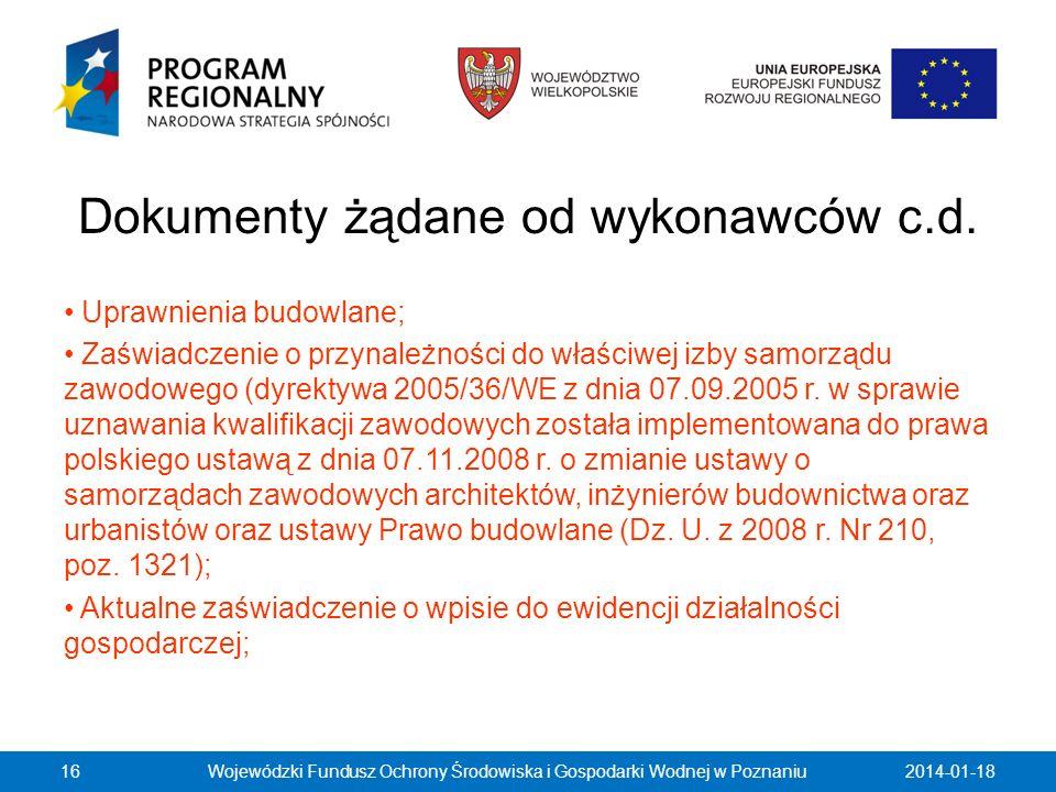 Dokumenty żądane od wykonawców c.d. Uprawnienia budowlane; Zaświadczenie o przynależności do właściwej izby samorządu zawodowego (dyrektywa 2005/36/WE