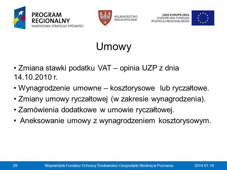 Umowy Zmiana stawki podatku VAT – opinia UZP z dnia 14.10.2010 r. Wynagrodzenie umowne – kosztorysowe lub ryczałtowe. Zmiany umowy ryczałtowej (w zakr