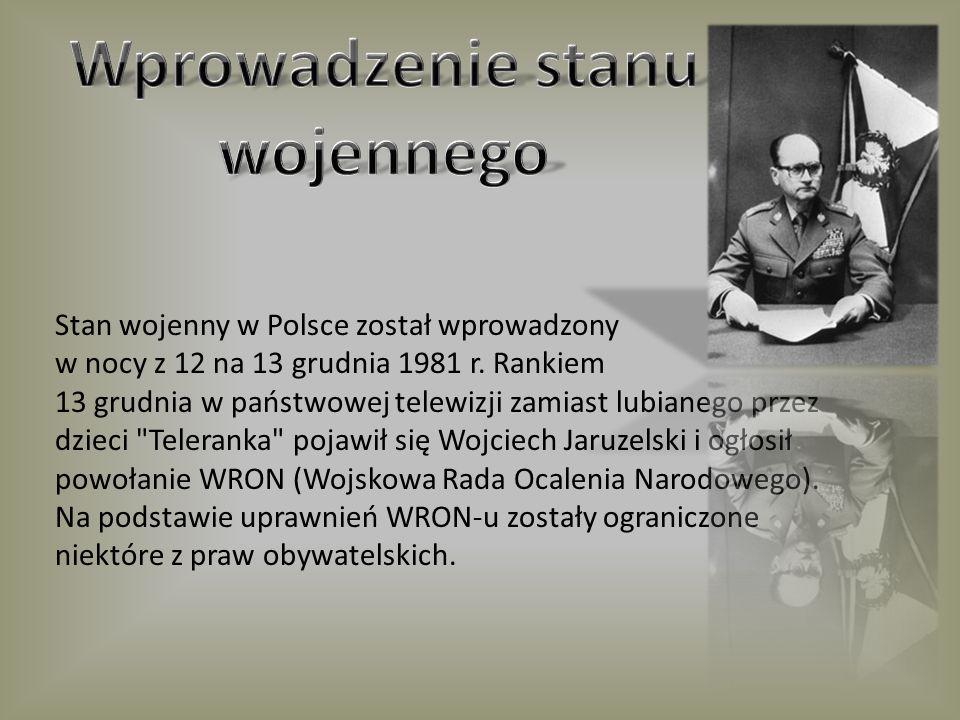 Stan wojenny w Polsce został wprowadzony w nocy z 12 na 13 grudnia 1981 r. Rankiem 13 grudnia w państwowej telewizji zamiast lubianego przez dzieci