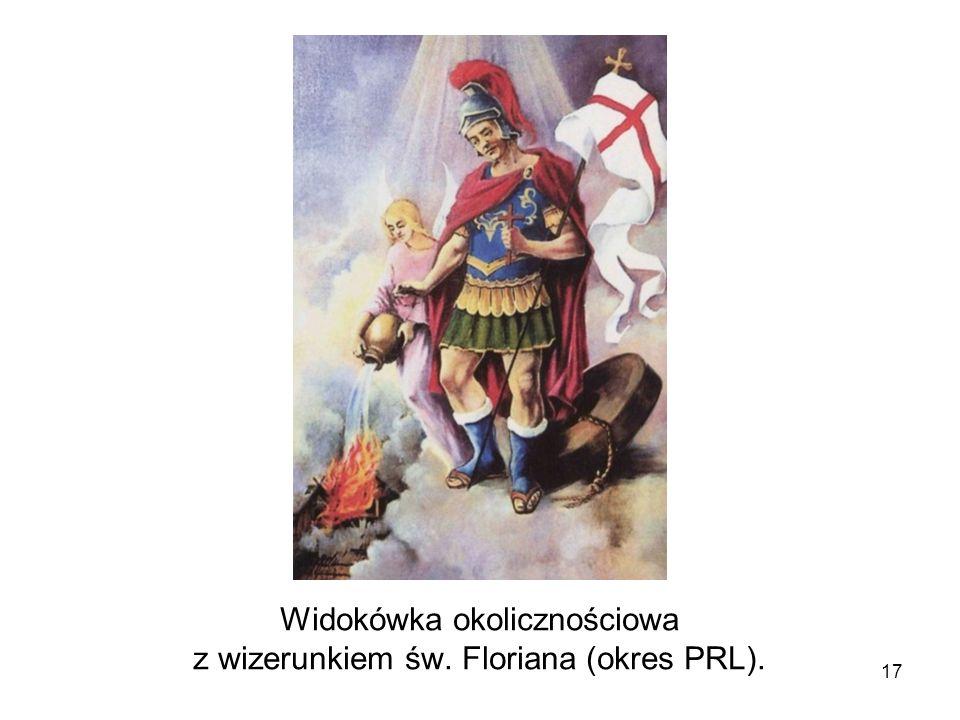 Widokówka okolicznościowa z wizerunkiem św. Floriana (okres PRL). 17