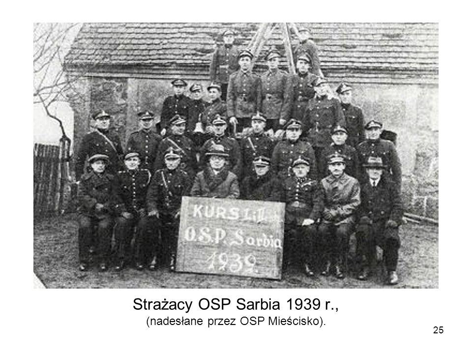 Strażacy OSP Sarbia 1939 r., (nadesłane przez OSP Mieścisko). 25