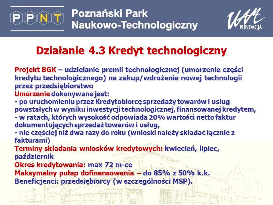 33 Projekt BGK – udzielanie premii technologicznej (umorzenie części kredytu technologicznego) na zakup/wdrożenie nowej technologii przez przedsiębior