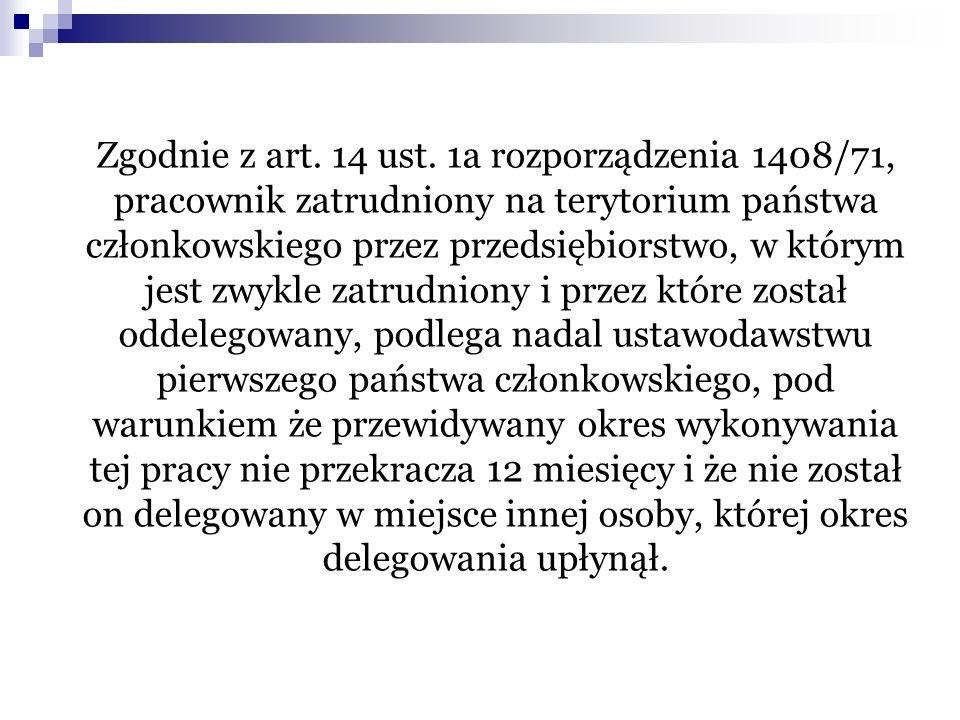 Zgodnie z art.14 ust.