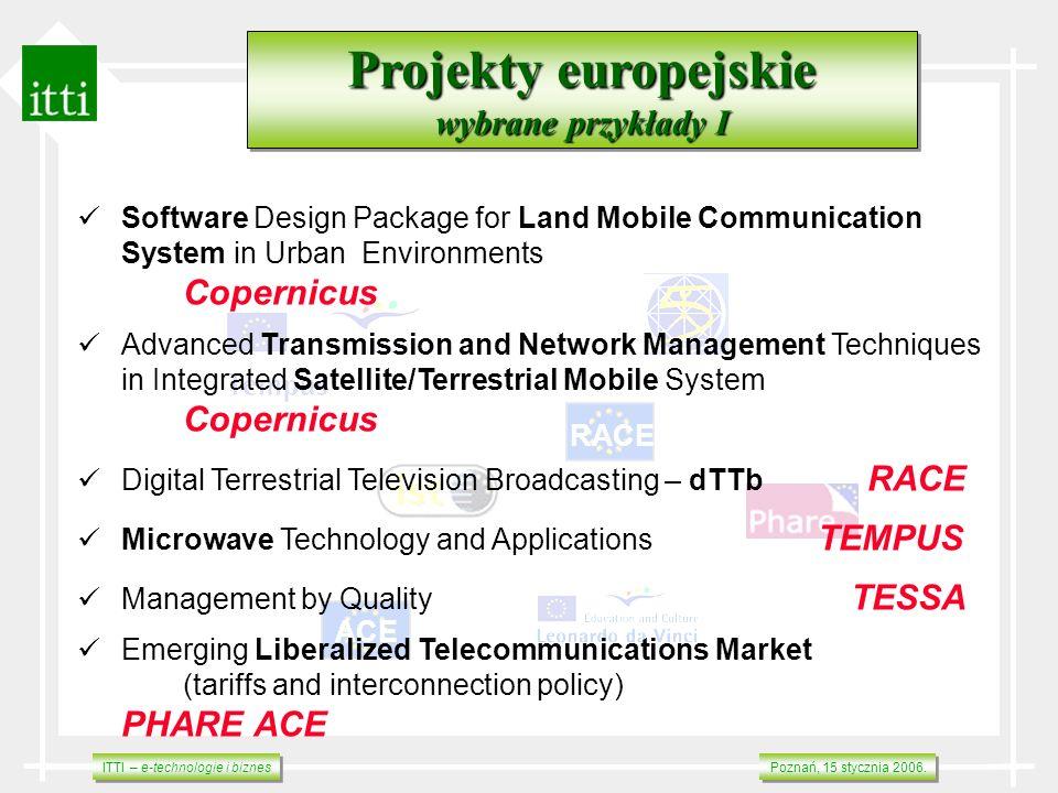 ITTI – e-technologie i biznes Poznań, 15 stycznia 2006. RACE ACE Projekty europejskie wybrane przykłady I Projekty europejskie wybrane przykłady I Sof