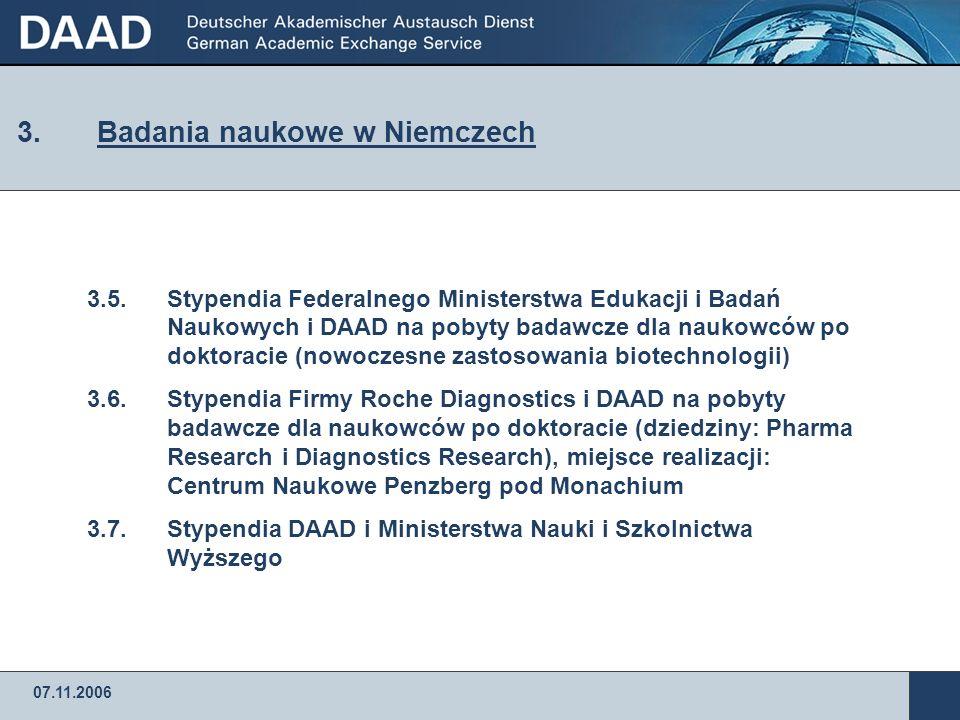 07.11.2006 3. Badania naukowe w Niemczech 3.1.