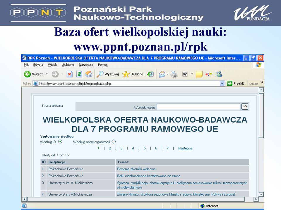 Baza ofert wielkopolskiej nauki: www.ppnt.poznan.pl/rpk