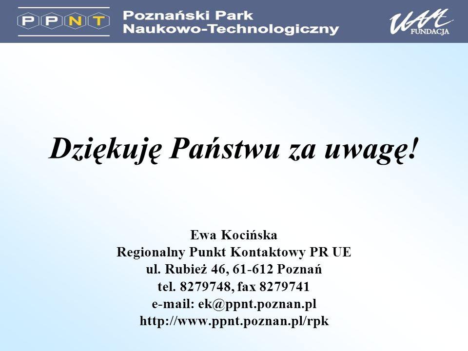 Dziękuję Państwu za uwagę. Ewa Kocińska Regionalny Punkt Kontaktowy PR UE ul.