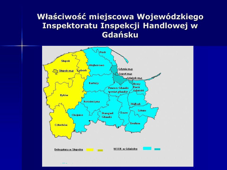 Właściwość miejscowa Wojewódzkiego Inspektoratu Inspekcji Handlowej w Gdańsku