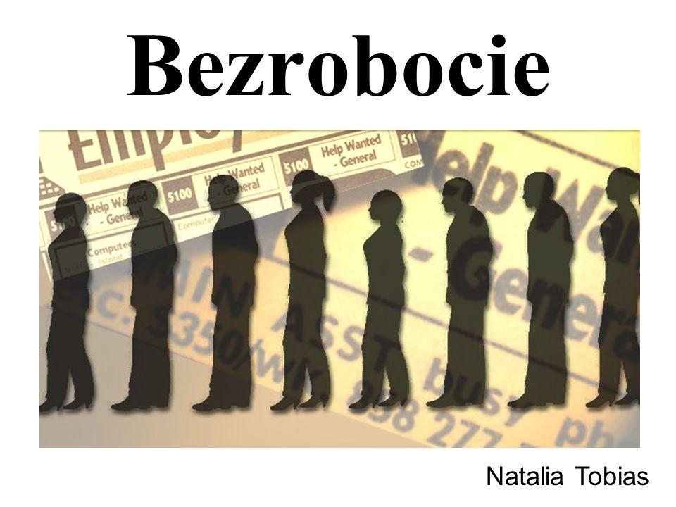 Bezrobocie Natalia Tobias