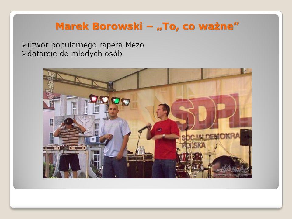 Marek Borowski – To, co ważne utwór popularnego rapera Mezo dotarcie do młodych osób