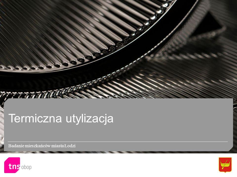 Termiczna utylizacja Badanie mieszkańców miasta Łodzi