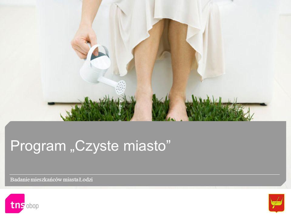 Program Czyste miasto Badanie mieszkańców miasta Łodzi