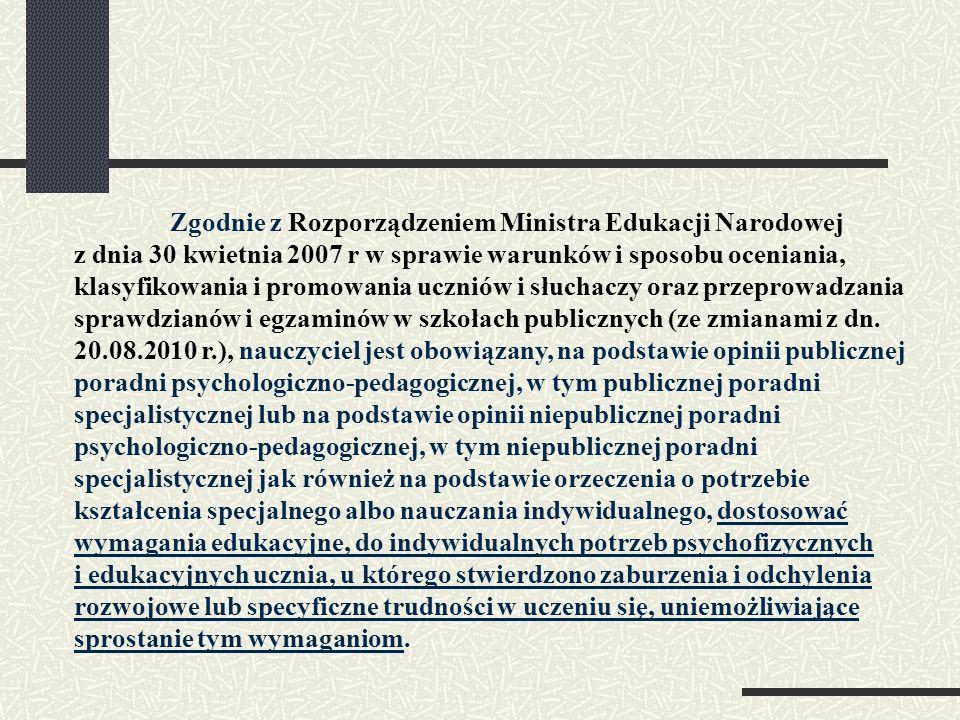 Przepis ten pojawiał się już we wcześniejszych aktach prawnych budząc szereg kontrowersji, dlatego też MENiS 30 maja 2003 roku przedstawił jego wykładnię: Opinia poradni psychologiczno - pedagogicznej zobowiązuje nauczyciela do dostosowania wymagań edukacyjnych do indywidualnych potrzeb psychofizycznych i edukacyjnych ucznia, u którego stwierdzono zaburzenia i odchylenia rozwojowe lub/i specyficzne trudności w uczeniu się ustalając wymagania edukacyjne nauczyciel winien kierować się zaleceniami zawartymi w opinii poradni oraz potrzebami edukacyjnymi ucznia rozpoznanymi przez nauczycieli uczących go.
