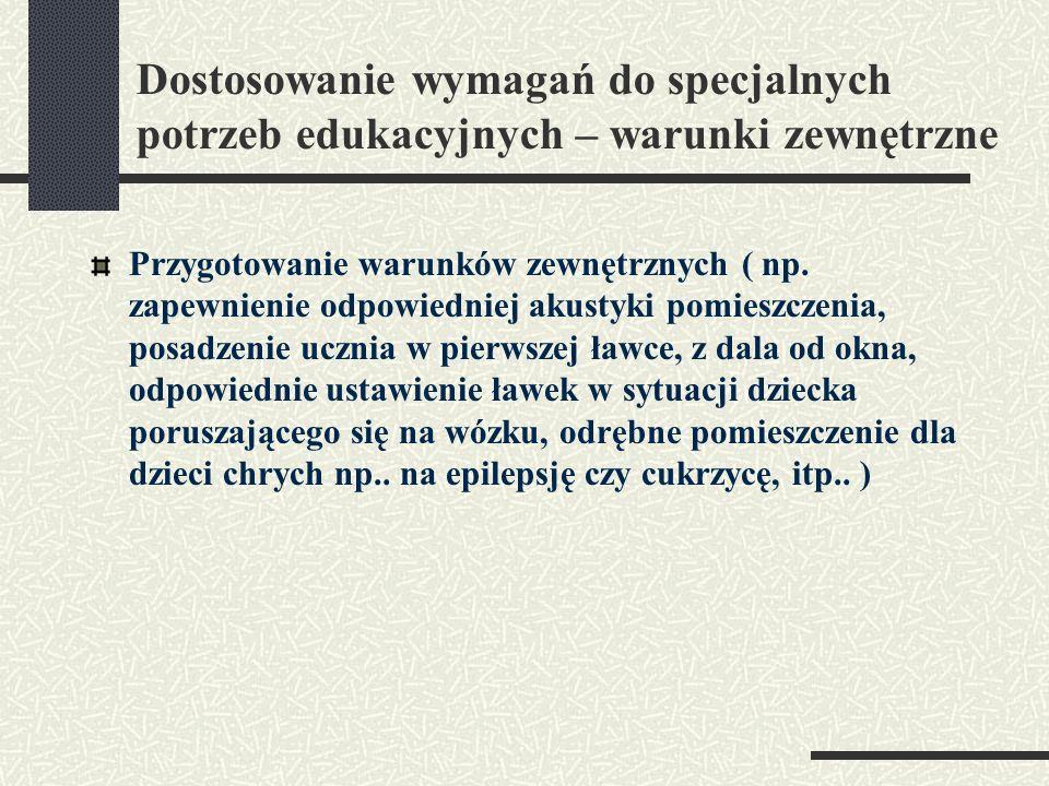 Uczeń przewlekle chory: może mieć trudności związane z wolniejszym funkcjonowaniem procesów poznawczych; może mieć trudności związane ze słabszą wydolnością fizyczną ( np..