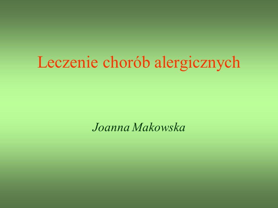 Leczenie chorób alergicznych Joanna Makowska