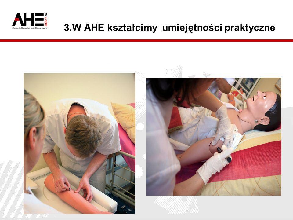 3.W AHE kształcimy umiejętności praktyczne