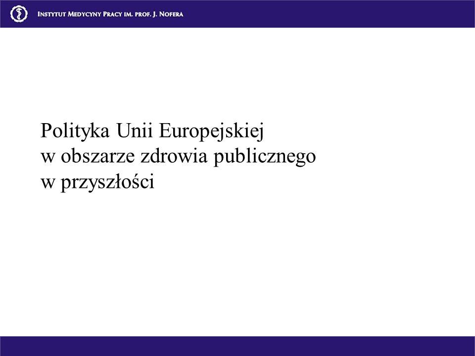 Polityka Unii Europejskiej w obszarze zdrowia publicznego w przyszłości