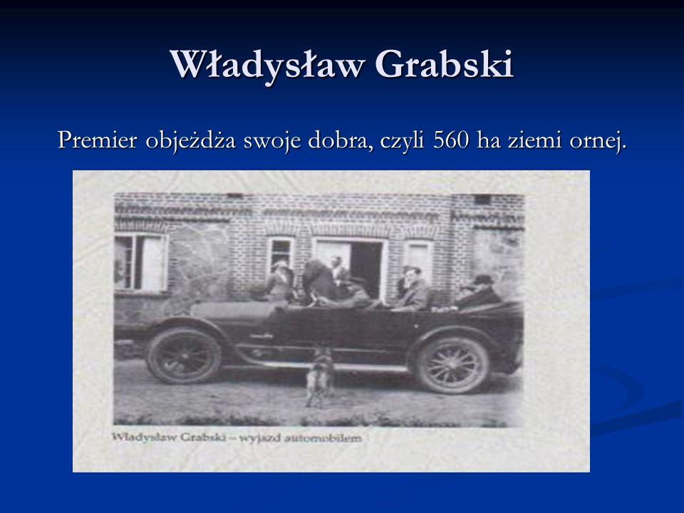 Władysław Grabski 1918 rok 26 października 1918 objął funkcję ministra rolnictwa i dóbr koronnych w gabinecie Józefa Śnieżyńskiego.