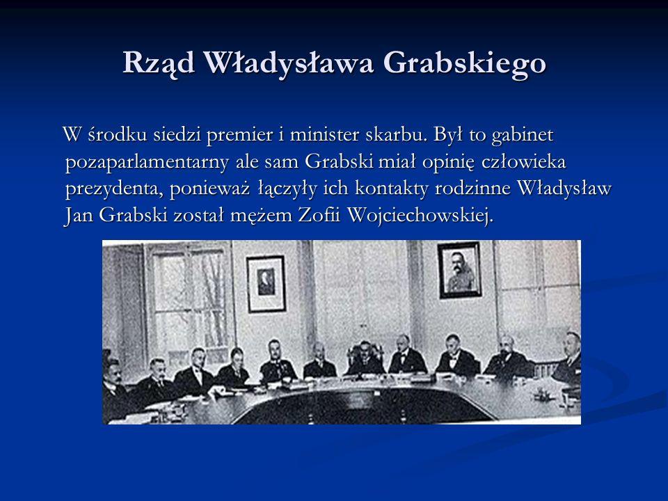 Rząd Władysława Grabskiego Układ gabinetu był bardzo rodzinny.