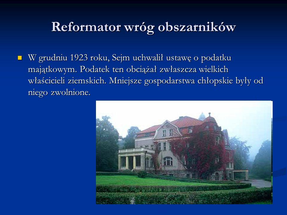 Reformator wróg fabrykantów W maju 1923 roku, Sejm uchwalił ustawę o państwowym podatku przemysłowym.