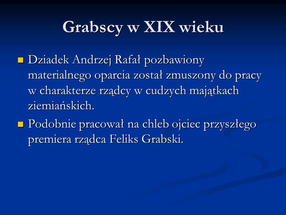 Grabscy w XIX wieku Ojciec Władysława Grabskiego – Feliks Grabski za niewielki uzbierany kapitał nabył dobra ziemskie Borów w 1859 r.