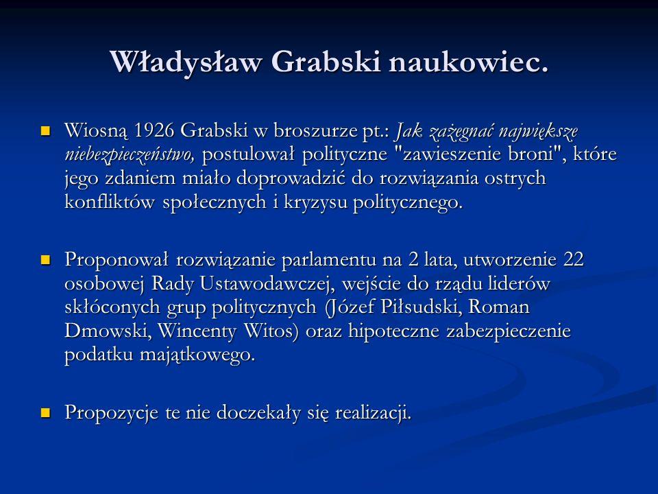 Władysław Grabski naukowiec.