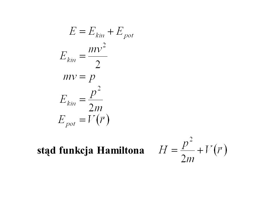stąd funkcja Hamiltona
