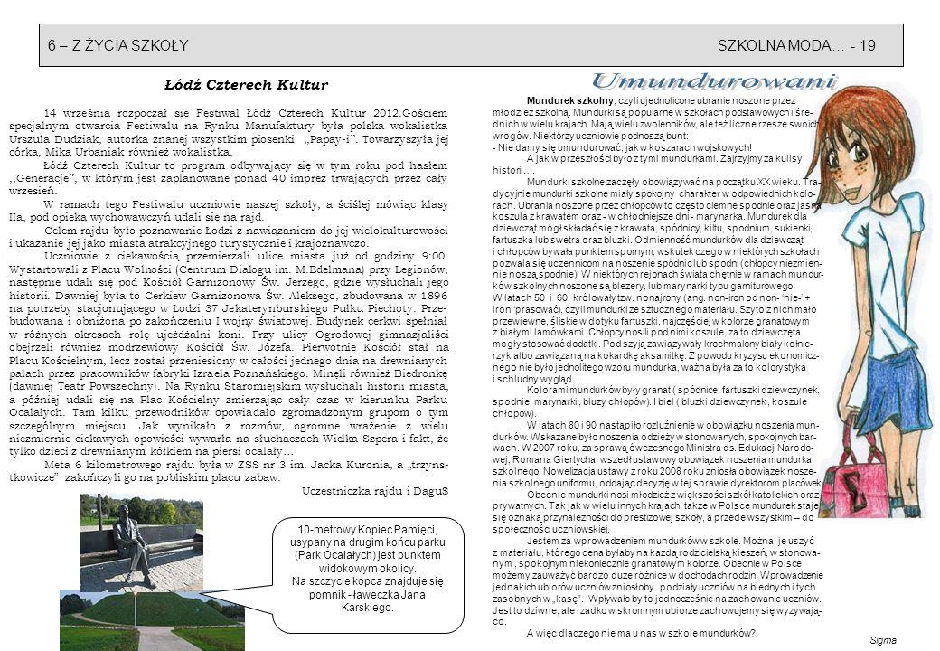 Z ŻYCIA SZKOŁY - 718 - KUCHENNE REWOLUCJE GIMNAZJALISTY Aby wiedzieć więcej… Niewymierne korzyści… z książkoczytania Wspólna akcja wszystkich Łodzian p.n.