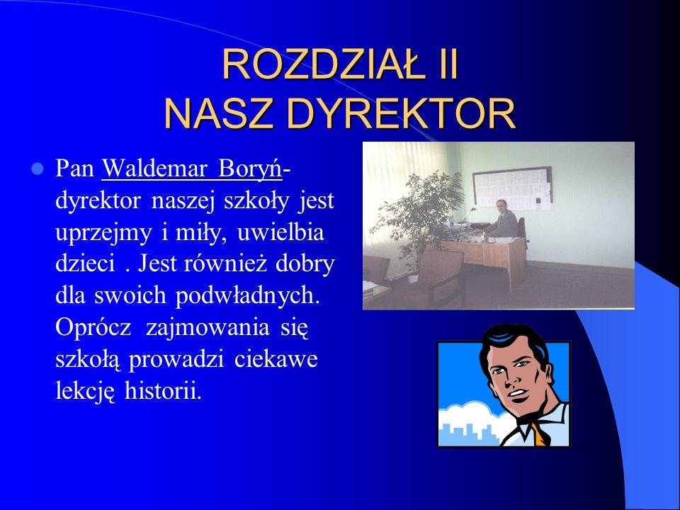HISTOIA c.d. Marzec-Sierpień - Porządkowanie i wyposażanie izb lekcyjnych.