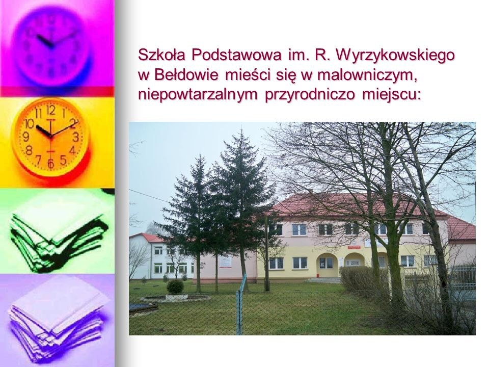 Uczestniczy w wielu projektach współfinansowanych przez Unię Europejską: