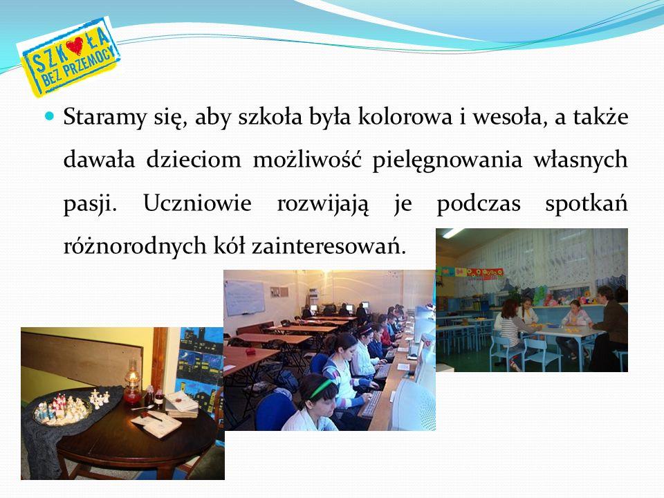 Staramy się, aby szkoła była kolorowa i wesoła, a także dawała dzieciom możliwość pielęgnowania własnych pasji. Uczniowie rozwijają je podczas spotkań