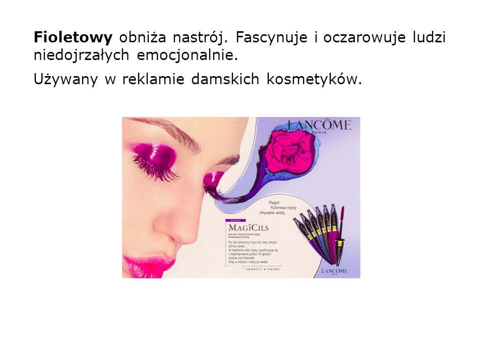 Fioletowy obniża nastrój. Fascynuje i oczarowuje ludzi niedojrzałych emocjonalnie. Używany w reklamie damskich kosmetyków.