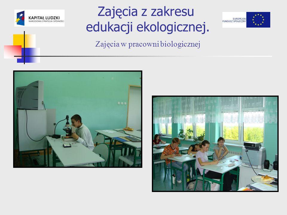 Zajęcia z zakresu edukacji ekologicznej. Zajęcia w pracowni biologicznej