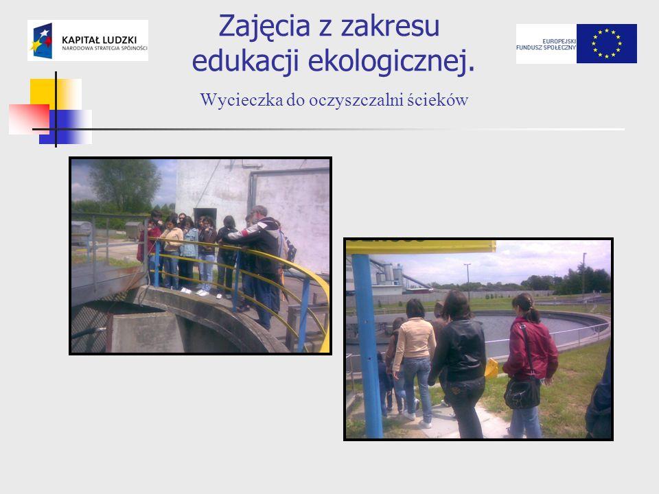 Zajęcia z zakresu edukacji ekologicznej. Wycieczka do oczyszczalni ścieków