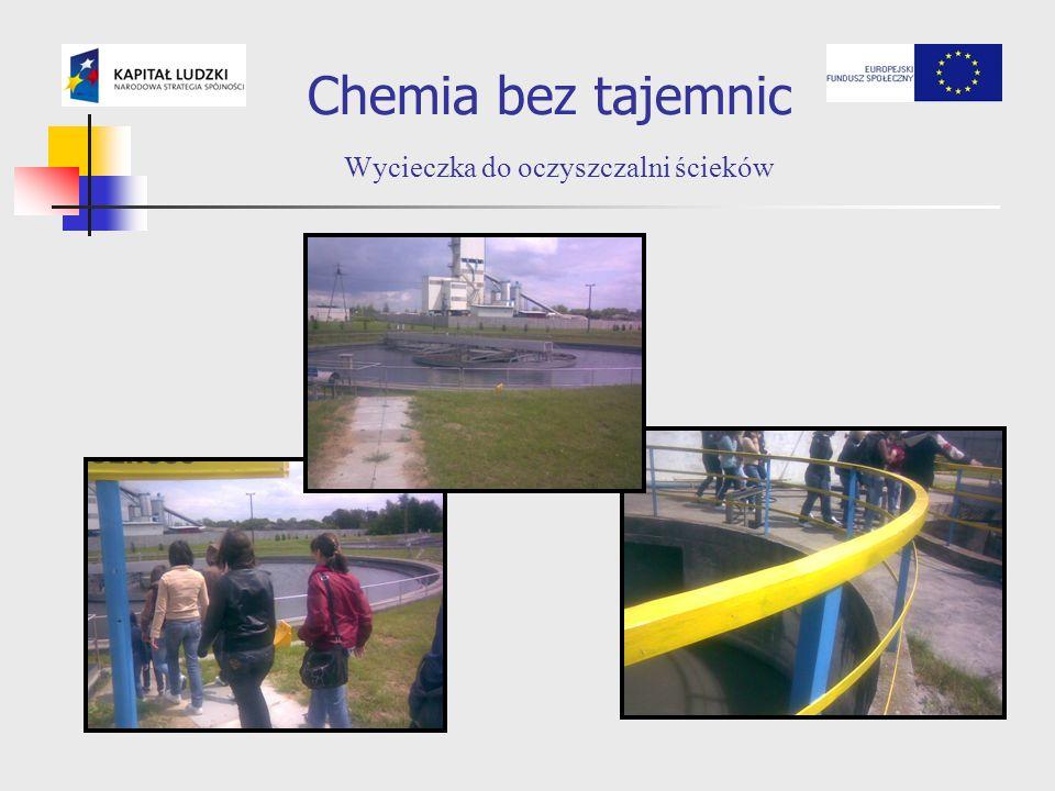 Chemia bez tajemnic Wycieczka do oczyszczalni ścieków