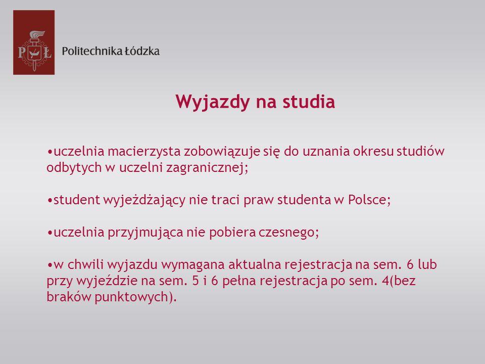 uczelnia macierzysta zobowiązuje się do uznania okresu studiów odbytych w uczelni zagranicznej; student wyjeżdżający nie traci praw studenta w Polsce;