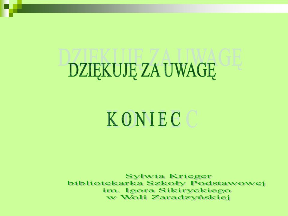 Bibliografia I.Sikirycki, Sześć bajek na dobranoc, Łódź 1984.