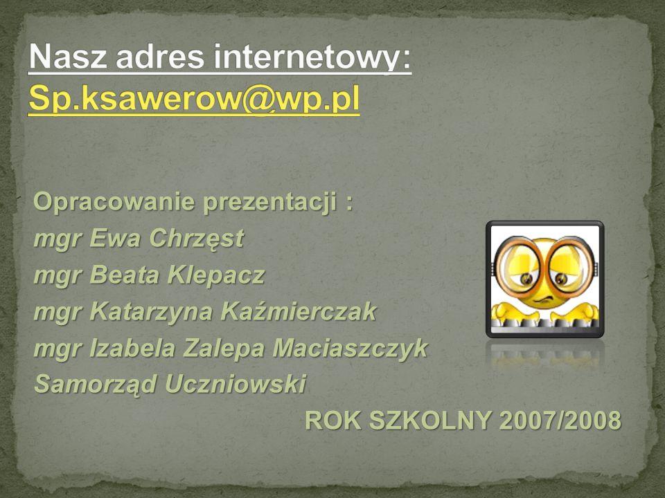 Opracowanie prezentacji : mgr Ewa Chrzęst mgr Beata Klepacz mgr Katarzyna Kaźmierczak mgr Izabela Zalepa Maciaszczyk Samorząd Uczniowski ROK SZKOLNY 2007/2008