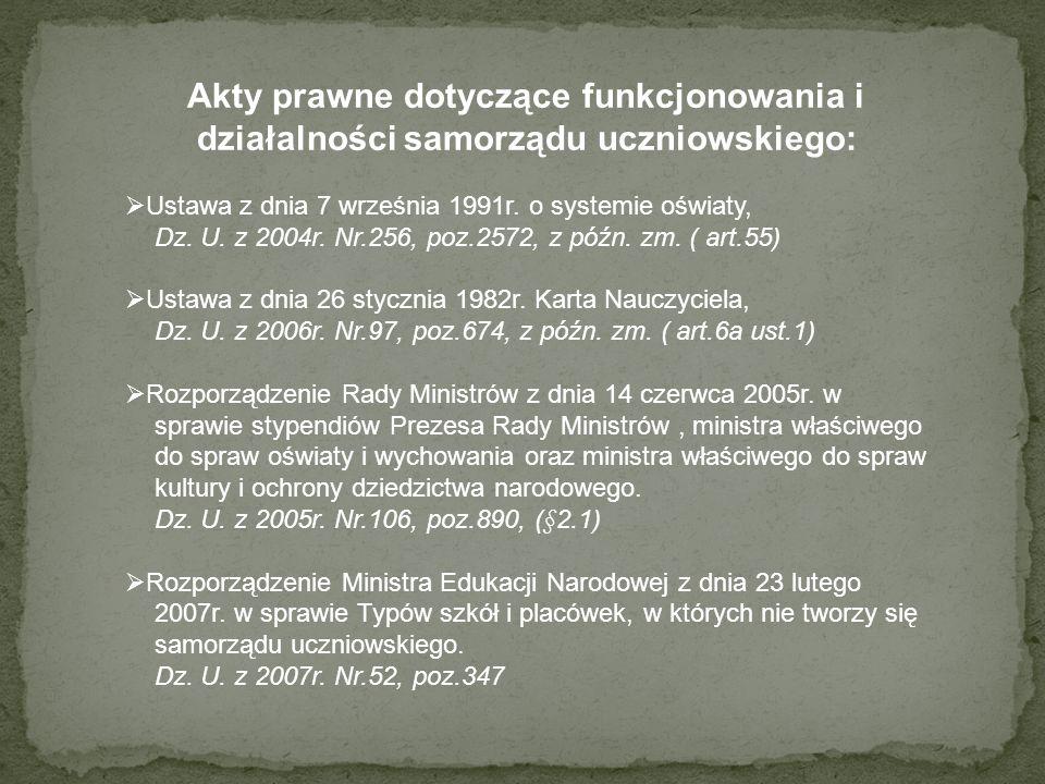 Akty prawne dotyczące funkcjonowania i działalności samorządu uczniowskiego: Ustawa z dnia 7 września 1991r.