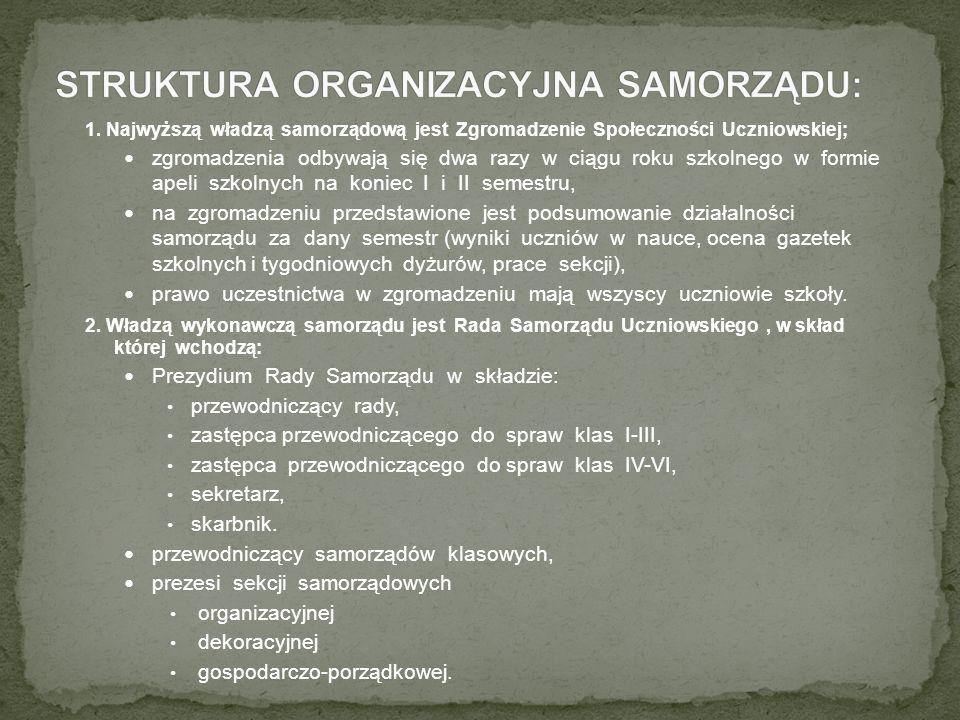 1. Najwyższą władzą samorządową jest Zgromadzenie Społeczności Uczniowskiej; zgromadzenia odbywają się dwa razy w ciągu roku szkolnego w formie apeli