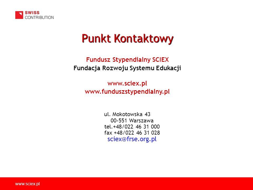 www.sciex.pl Fundusz Stypendialny SCIEX Fundacja Rozwoju Systemu Edukacji www.sciex.pl www.funduszstypendialny.pl ul.