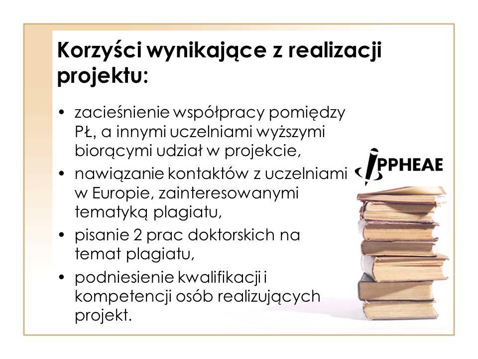 Korzyści wynikające z realizacji projektu: zacieśnienie współpracy pomiędzy PŁ, a innymi uczelniami wyższymi biorącymi udział w projekcie, nawiązanie