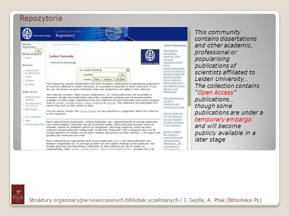 Repozytoria Struktury organizacyjne nowoczesnych bibliotek uczelnianych / I. Gajda, A. Ptak (Biblioteka PŁ) This community contains dissertations and