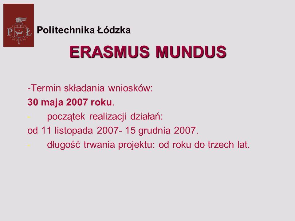 ERASMUS MUNDUS -Termin składania wniosków: 30 maja 2007 roku.