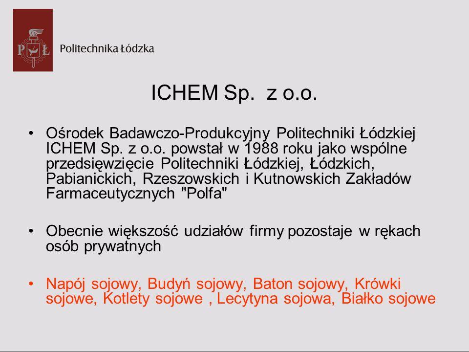 ICHEM Sp. z o.o. Ośrodek Badawczo-Produkcyjny Politechniki Łódzkiej ICHEM Sp. z o.o. powstał w 1988 roku jako wspólne przedsięwzięcie Politechniki Łód
