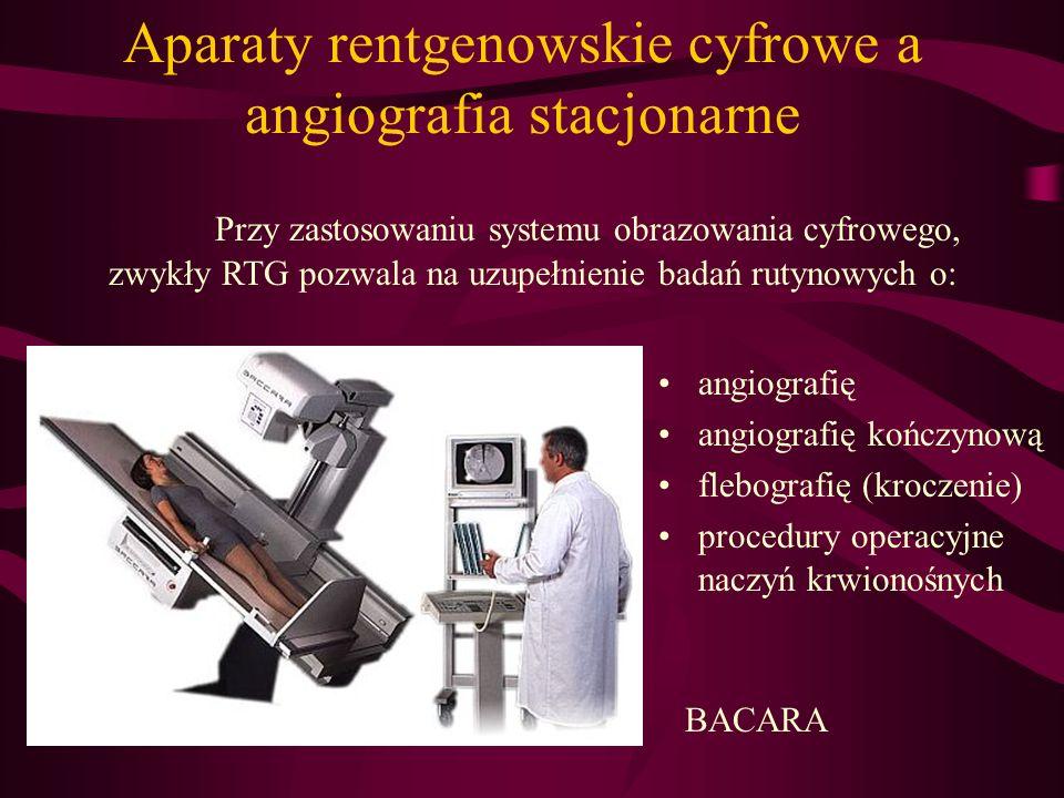 Aparaty rentgenowskie cyfrowe a angiografia stacjonarne angiografię angiografię kończynową flebografię (kroczenie) procedury operacyjne naczyń krwiono
