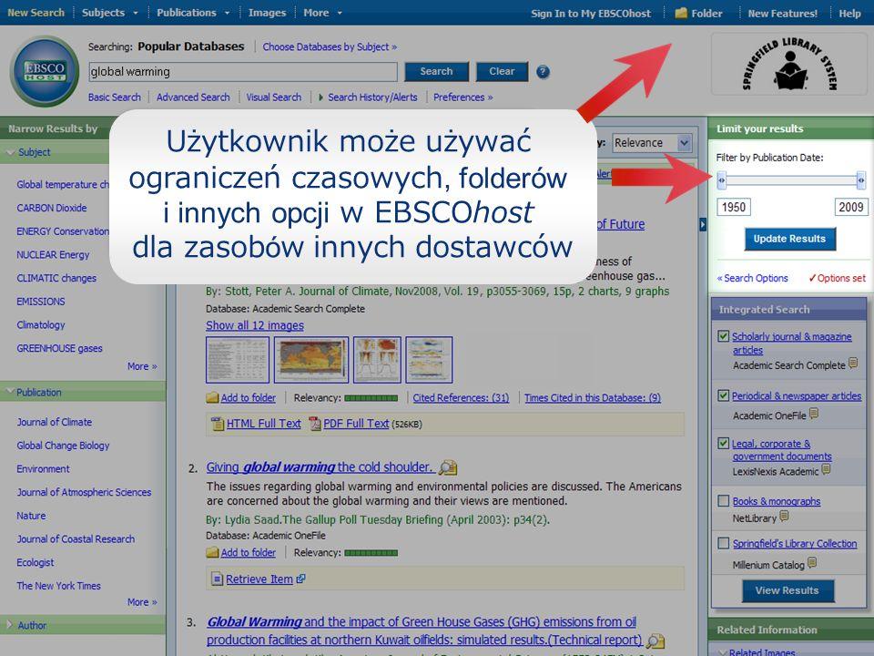 Użytkownik może używać ograniczeń czasowych, folderów i innych opcji w EBSCOhost dla zasobów innych dostawców